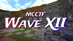 [Brawl.com] MCCTF Community Maps: Wave XII Minecraft Map & Project
