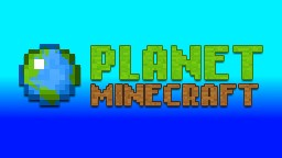 Tutorial on how to get popular on Planet Minecraft