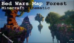 Minecraft Cinematic | BedWarsMap | Forest Minecraft Project