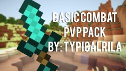 BasicCombat Pack - Pvp DefaultEdit •[FPS Boosting!]•