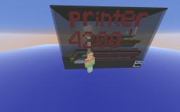 MINECRAFT PRINTER 4200 Minecraft Project