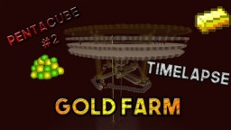 Gold Farm (Timelapse) + Shematica Minecraft Project