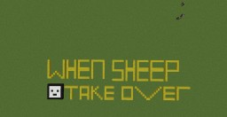 When Sheep Take Over Minecraft Project
