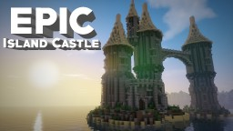 Fantasy Island Castle Minecraft Project