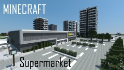 Modern Supermarket (full interior) Minecraft