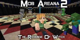 Mob Arena 2 (The Revenge of Devil Witch) (1.10) Minecraft Project