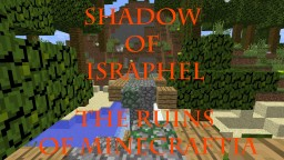 Shadow of Israphel: The Ruins of Minecraftia Minecraft Map & Project