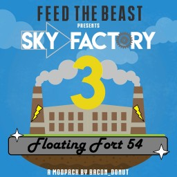 Sky Factory 3 | The Floating Fort 54 | Super Skyfort (Final Updates! 1.10.2) Minecraft Project