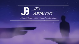 [JB's Artblog] Let's share some of my crazy pictures! Minecraft Blog