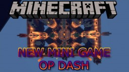 OP Dash- Minecraft Mini-Game [NEW] [1P/Co-Op] Minecraft Project