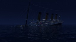 RMS Titanic sinking at 1.45 AM Minecraft Map & Project