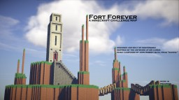 Fort Forever Minecraft Map & Project