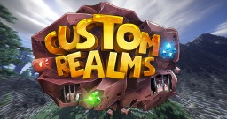 CustomRealms Minecraft Server