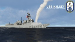 USS Halsey | DDG-97 | Arleigh Burke-class Destroyer | Flight IIA | United States Navy | 1:1 Minecraft Map & Project