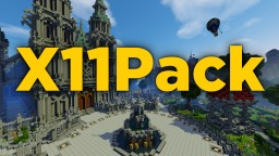 X11Pack | Simple 16x16 Pack | 3D Models Minecraft