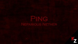 [1.11+] Ping : Nefarious Nether Parkour Map