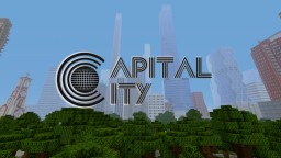 Capital City | The largest and one of the most realistic city on consoles  [BUILT BLOCK BY BLOCK] 2 1/2 Years on build... Minecraft Map & Project