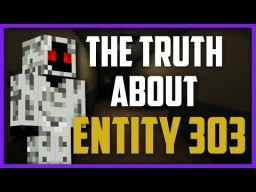 Entity 303, My Real Story. [CreepyPasta] Minecraft Blog Post