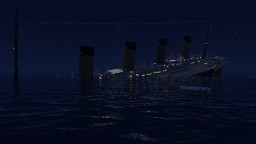 RMS Titanic sinking at 2.17 AM Minecraft Map & Project