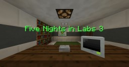Five Nights in Labs 3 DEMO Minecraft Map & Project