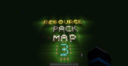 Resource Pack Map 3 Minecraft Map & Project