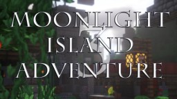 Moonlight Island Adventure 3 Minecraft Project