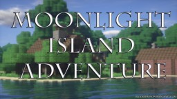 ♦ Moonlight Island - Adventure v4.0 (+Shops) [RPG]  ♦ Minecraft