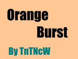 Orange Burst Minecraft