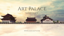 [LinsCraft] Lin's Art Palace Museum Minecraft Map & Project