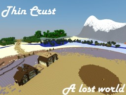 Thin Crust - Lost World (Survival) Housing Update! (Large World)