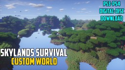 [PS3 & PS4] The Skylands Survival | Custom World + Download Minecraft Map & Project