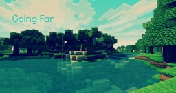 Going Far (A Minecraft Original Song)