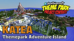 Katea - The Themepark Adventure Island Minecraft Project