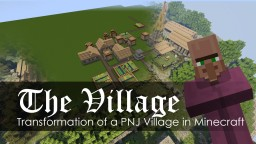 The Village - Transformation of NPC village Minecraft Project