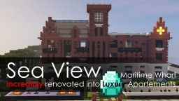 Sea View - Renovated Wharf into Aparements - Ocean view Project Minecraft Project