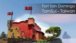 San Domingo Fort - Taiwan Minecraft Project