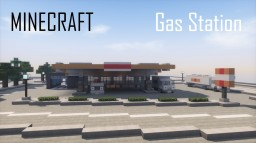 Modern Gas Station (full interior) Minecraft Map & Project