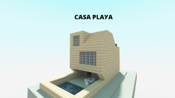 Casa Playa Minecraft Map & Project