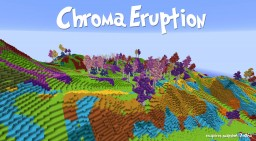 Chroma Eruption Minecraft Project