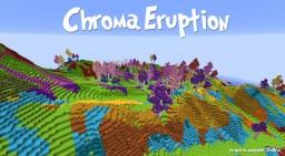 Chroma Eruption Minecraft Map & Project