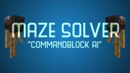 Maze Solver [Commandblocks] | 1.11+ | 1.12 advancement version included! Minecraft
