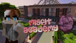 Misfit Academy [Roleplay] Minecraft Blog Post
