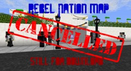 Rebel Nation - 1.7.10 [CANCELLED] Minecraft Map & Project