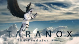 Taranox - The Predator King Minecraft Map & Project