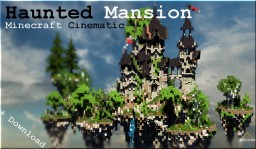 Minecraft Cinematic | Haunted Mansion | The Storm cliff Minecraft Map & Project