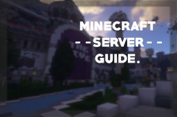 Minecraft Server Guide Minecraft Blog