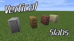 [1.11.2] Vertical Slabs Minecraft