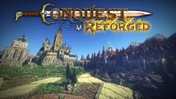 Conquest Reforged - Over 8000 new blocks, 3D models, Survival, and more! (Forge 1.9.4-1.12.2) Minecraft Mod