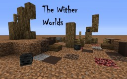 ~ For Contest: The Wither Worlds ~ Minecraft Blog Post