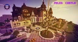 Peles Castle | Romanian Castle Replica | Minecraft Project
